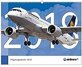 airliners.de Flugzeugkalender 2018 - Großformat 48cm x 38cm - aktuelle Flugzeuge und Fluggesellschaften - Airbus, Boeing und andere Verkehrsflugzeuge