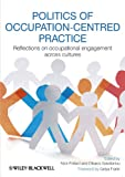 Image de Politics of Occupation-Centred Practice: Reflections on Occupational Engagement Across Cul