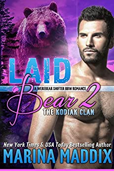 Laid Bear 2: The Kodiak Clan (Werebear Shifter BBW Romance) (English Edition) von [Maddix, Marina]