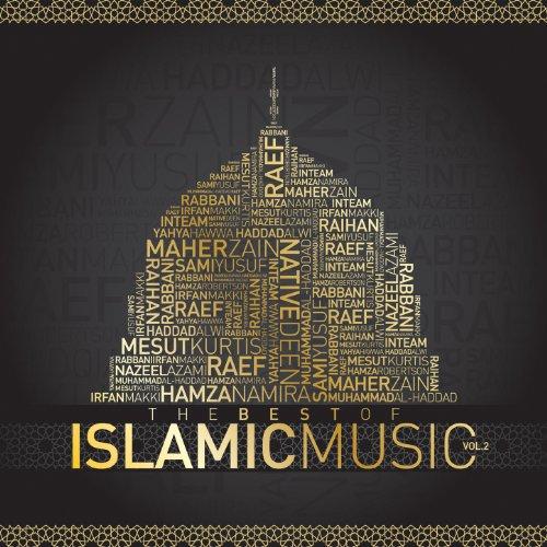 The Best of Islamic Music Vol. 2
