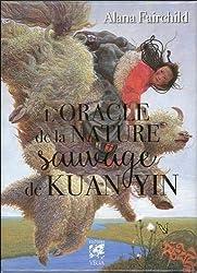 L'oracle de la nature sauvage de Kuan Yin