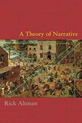 A Theory of Narrative by Rick Altman (2008-07-03)