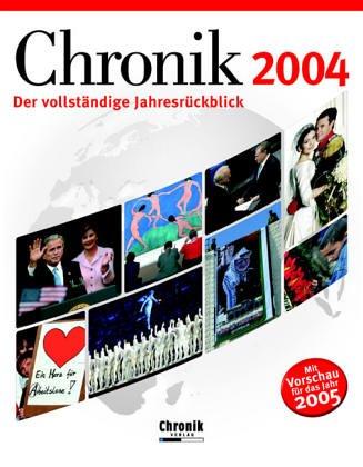 Chronik 2004: Der vollständige Jahresrückblick