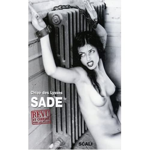 Sade revu et corrigé pour les filles : Traité d'éducation et punitions, si méritoires