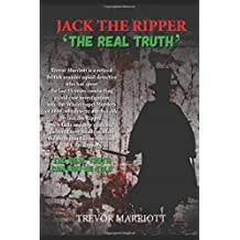 Jack the Ripper-The Real Truth