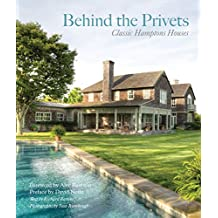 Behind the Privets: Historic Hampton Houses