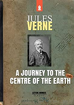 A Journey to the Centre of the Earth by [verne, Jules]