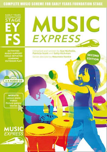 Music Express – Music Express Early Years Foundation Stage: Complete music scheme for Early Years Foundation Stage - second edition