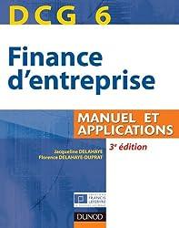 DCG 6 - Finance d'entreprise - 3e édition - Manuel et applications