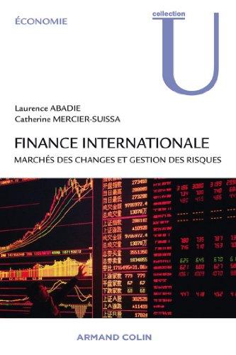 Finance internationale : Marchés des changes et gestion des risques (Économie)