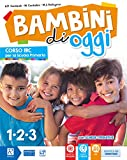 Bambini di oggi. Per la 1ª-2ª-3ª classe elementare. Con ebook. Con espansione online