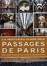 Le nouveau guide des Passages de Paris