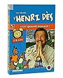 Les Récrés d'Henri Des : C'est quand demain ?