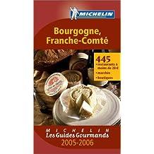 Les Guides Gourmands : Bourgogne - Franche-Comté