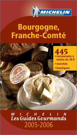 Les Guides Gourmands : Bourgogne - Franche-Comté PDF Books
