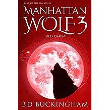 Manhattan Wolf 3: Red Dawn (MW)
