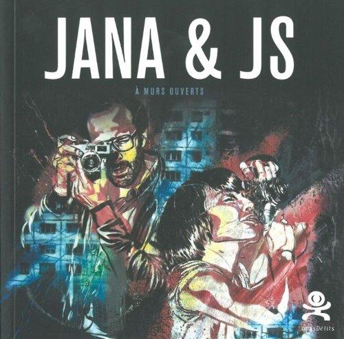 Jana & JS : A murs ouverts