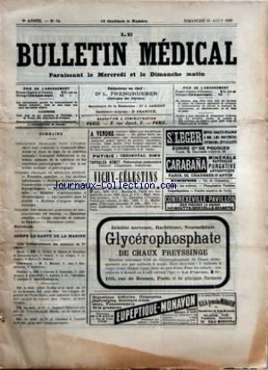 BULLETIN MEDICAL (LE) [No 64] du 11/08/1895 - ASSOCIATION FRANCAISE POUR L'AVANCEMENT DES SCIENCES - CONGRES FRANCAIS DE MEDECINE INTERNE - CONGRES DES MEDECINS ALIENISTES ET NEUROLOGISTES DE FRANCE - CORPS DE SANTE DE LA MARINE - LE MED. PRINC. NODIER ET LE DENMAT - INDOCHINE - LES MED. SUARD ET SALANOUE-IPIN - LES MED. LUSSAUD ET TOUCHET