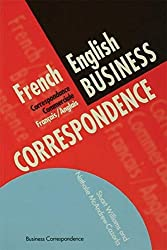 French/English Business Correspondence: Correspondance Commerciale Francais/Anglais (Languages for Business) by Nathalie McAndrew Cazorla (1997-03-19)