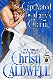 Captivated by a Lady's Charm (Lords of Honor Book 2) (English Edition)