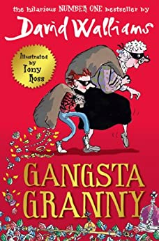 Gangsta Granny by [Walliams, David]