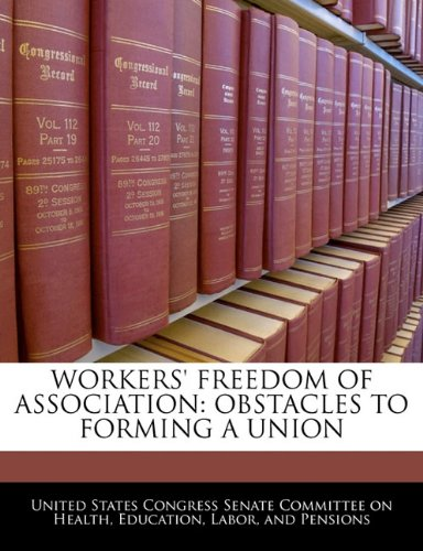 workers-freedom-of-association-obstacles-to-forming-a-union