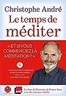 Le temps de méditer par André