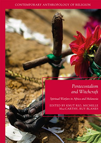 Kindle eBooks Download: Pentecostalism and Witchcraft: Spiritual Warfare in Africa and Melanesia (Contemporary Anthropology of Religion) PDF