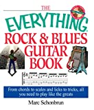 The Everything Rock & Blues Guitar Book: From Chords to Scales and Licks to Tricks, All You Need to Play Like the Greats (Everything) (English Edition)