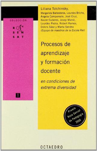 Procesos de aprendizaje y formación docente en condiciones de extrema diversidad (Rosa Sensat)
