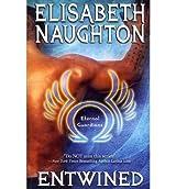 [Entwined] [by: Elisabeth Naughton]