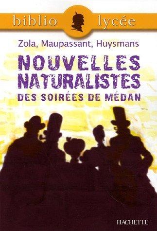 Nouvelles naturalistes des Soirées de Médan de Emile Zola (5 avril 2006) Broché