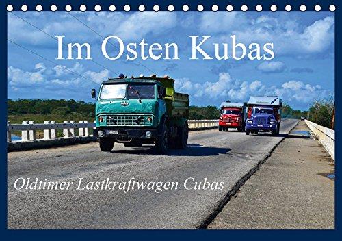 Im Osten Kubas - Oldtimer Lastkraftwagen Cubas (Tischkalender 2019 DIN A5 quer): 12 Fahrzeuge auf den Straßen im Osten Kubas (Monatskalender, 14 Seiten ) (CALVENDO Mobilitaet)