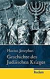 Geschichte des Judäischen Krieges (Reclam Taschenbuch) - Flavius Josephus