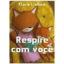 Respire com você (Portuguese Edition)