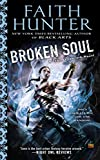 [Broken Soul] (By (author)  Faith Hunter) [published: November, 2014]