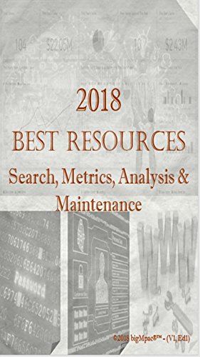 2018 Best Resources for Search, Metrics, Analysis & Maintenance Technology (English Edition)
