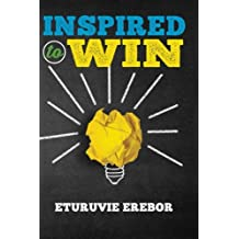 Inspired to Win