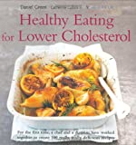 Healthy Eating for Lower Cholesterol (Healthy Eating) (Healthy Eating Series)