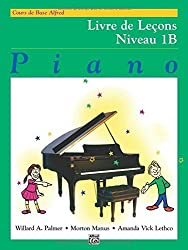 Alfred's Basic Piano Library Lesson Book, Bk 1b: French Language Edition by Willard A Palmer (1987-08-06)