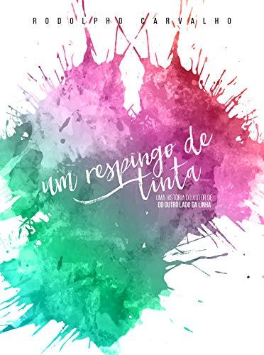 Um respingo de tinta (Portuguese Edition)