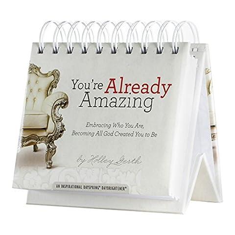 DaySpring Holley Gerth's Already Amazing, DayBrightener Perpetual Flip Calendar, 366 Days of Inspiration