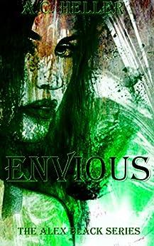 Envious (The Alex Black Series Book 1) (English Edition) von [Heller, A.C.]