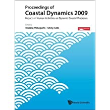 Proceedings of Coastal Dynamics 2009: Impacts of Human Activities on Dynamic Coastal Processes (with CD-Rom) [With CDROM]