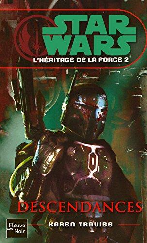 L'héritage de la force, Tome 2 : Descendances