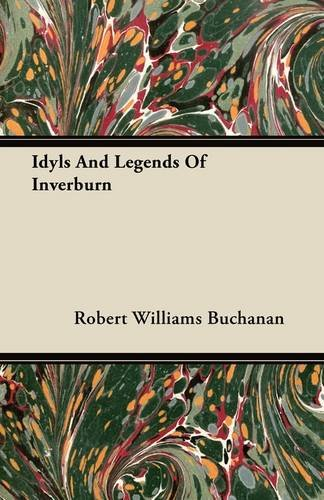 Idyls And Legends Of Inverburn