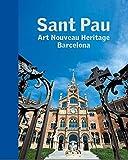 Sant Pau. Art Nouveau Heritage Barcelona