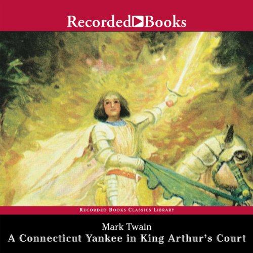 A Connecticut Yankee in King Arthur's Court  Audiolibri
