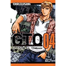 GTO: 14 Days in Shonan, Volume 4 (Great Teacher Onizuka) by Tohru Fujisawa (2012-07-24)