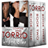 Torrid - The Complete Series: Books One, Two & Three